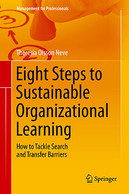 E-Book (pdf) Eight Steps to Sustainable Organizational Learning von Theresia Olsson Neve