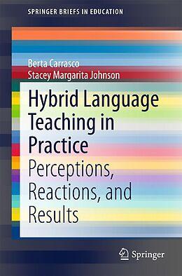 E-Book (pdf) Hybrid Language Teaching in Practice von Berta Carrasco, Stacey Margarita Johnson