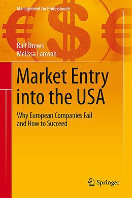 E-Book (pdf) Market Entry into the USA von Ralf Drews, Melissa Lamson