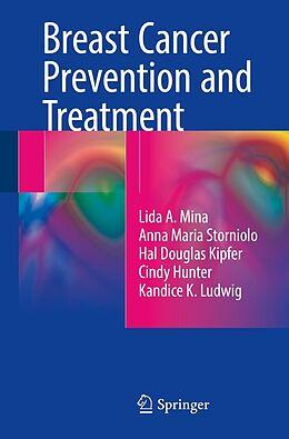 E-Book (pdf) Breast Cancer Prevention and Treatment von Lida A. Mina, Anna Maria Storniolo, Hal Douglas Kipfer