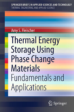 Kartonierter Einband Thermal Energy Storage Using Phase Change Materials von Amy S. Fleischer