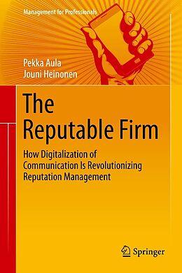 E-Book (pdf) The Reputable Firm von Pekka Aula, Jouni Heinonen