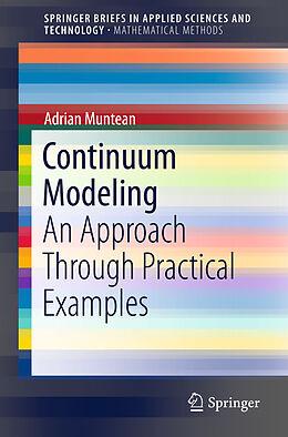 Kartonierter Einband Continuum Modeling von Adrian Muntean
