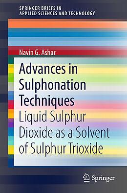 Kartonierter Einband Advances in Sulphonation Techniques von Navin G. Ashar