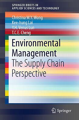Kartonierter Einband Environmental Management von Christina W. Y. Wong, Y. H. V. Lun, Kee-hung Lai