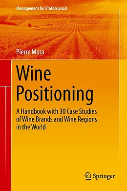 E-Book (pdf) Wine Positioning von Pierre Mora