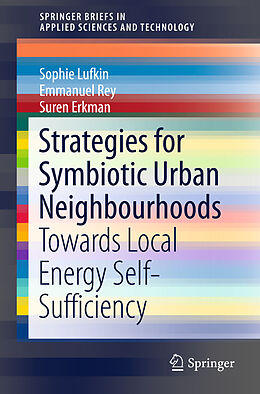 Kartonierter Einband Strategies for Symbiotic Urban Neighbourhoods von Sophie Lufkin, Suren Erkman, Emmanuel Rey
