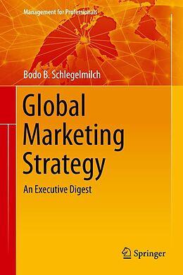 E-Book (pdf) Global Marketing Strategy von Bodo B. Schlegelmilch