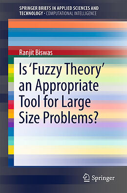 Kartonierter Einband Is 'Fuzzy Theory' an Appropriate Tool for Large Size Problems? von Ranjit Biswas