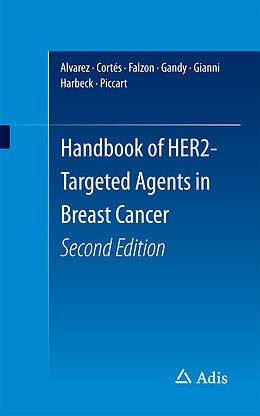 E-Book (pdf) Handbook of HER2-Targeted Agents in Breast Cancer von Ricardo H Alvarez, Javier Cortés, Mary Falzon