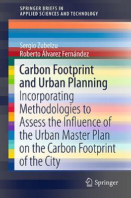 Kartonierter Einband Carbon Footprint and Urban Planning von Sergio Zubelzu, Roberto Álvarez Fernández