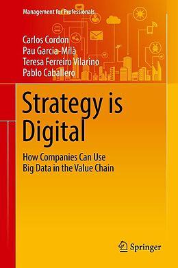 E-Book (pdf) Strategy is Digital von Carlos Cordon, Pau Garcia-Milà, Teresa Ferreiro Vilarino
