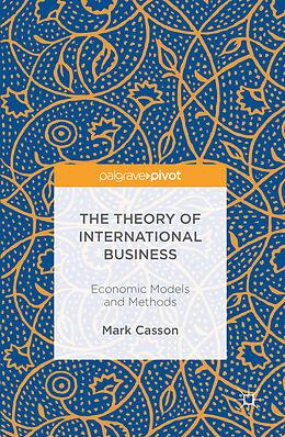 Fester Einband The Theory of International Business von Mark Casson