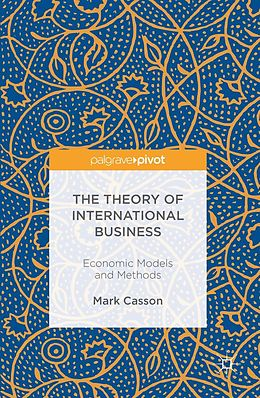 E-Book (pdf) The Theory of International Business von Mark Casson