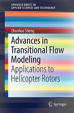 Kartonierter Einband Advances in Transitional Flow Modeling von Chunhua Sheng, Jingyu Wang