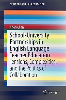 E-Book (pdf) School-University Partnerships in English Language Teacher Education von Cheri Chan