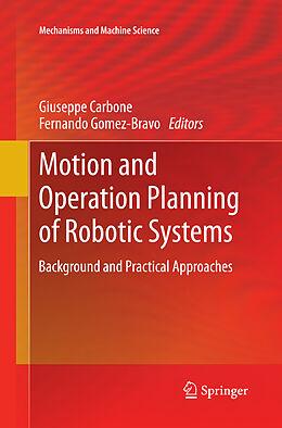 Kartonierter Einband Motion and Operation Planning of Robotic Systems von