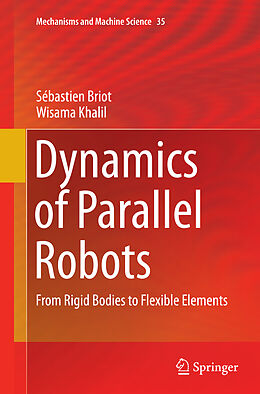 Kartonierter Einband Dynamics of Parallel Robots von Sébastien Briot, Wisama Khalil