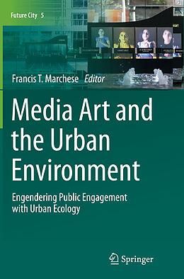 Kartonierter Einband Media Art and the Urban Environment von