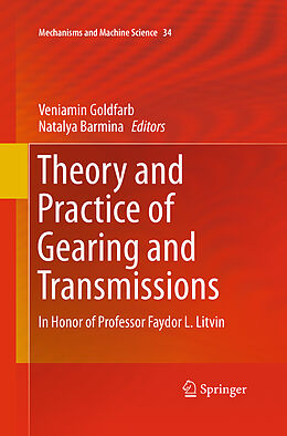 Kartonierter Einband Theory and Practice of Gearing and Transmissions von