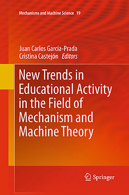 Kartonierter Einband New Trends in Educational Activity in the Field of Mechanism and Machine Theory von