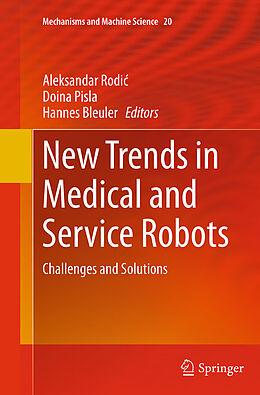 Kartonierter Einband New Trends in Medical and Service Robots von