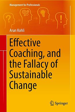 E-Book (pdf) Effective Coaching, and the Fallacy of Sustainable Change von Arun Kohli