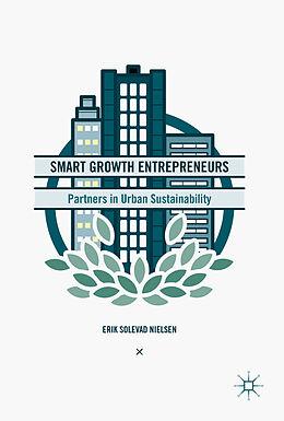 Fester Einband Smart Growth Entrepreneurs von Erik Solevad Nielsen
