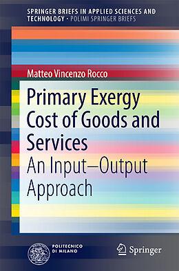 Kartonierter Einband Primary Exergy Cost of Goods and Services von Matteo Vincenzo Rocco