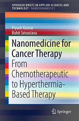 Kartonierter Einband Nanomedicine for Cancer Therapy von Rohit Srivastava, Piyush Kumar