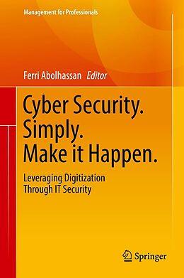 E-Book (pdf) Cyber Security. Simply. Make it Happen. von