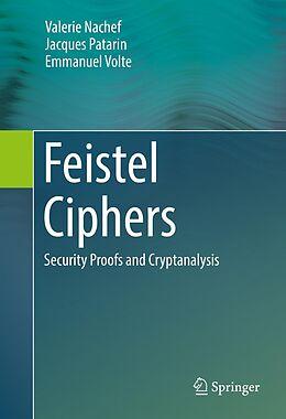 E-Book (pdf) Feistel Ciphers von Valerie Nachef, Jacques Patarin, Emmanuel Volte