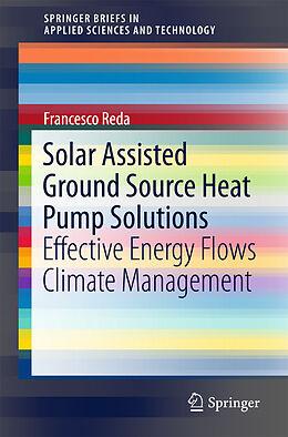 Kartonierter Einband Solar Assisted Ground Source Heat Pump Solutions von Francesco Reda
