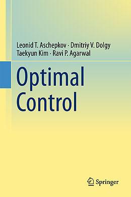 Fester Einband Optimal Control von Leonid T. Aschepkov, Dmitriy V. Dolgy, Taekyun Kim