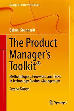 E-Book (pdf) The Product Manager's Toolkit® von Gabriel Steinhardt