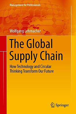 E-Book (pdf) The Global Supply Chain von Wolfgang Lehmacher