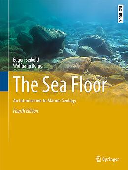 Fester Einband The Sea Floor von Eugen Seibold, Wolfgang Berger