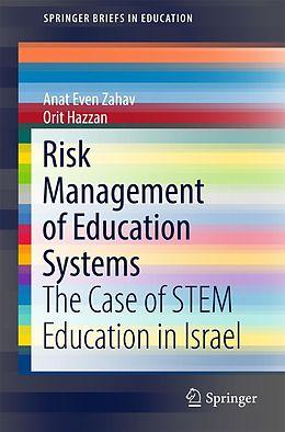 E-Book (pdf) Risk Management of Education Systems von Anat Even Zahav, Orit Hazzan