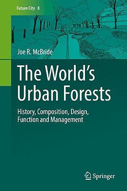 E-Book (pdf) The World's Urban Forests von Joe R. McBride