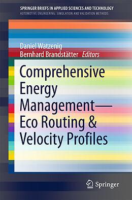 Kartonierter Einband Comprehensive Energy Management - Eco Routing & Velocity Profiles von