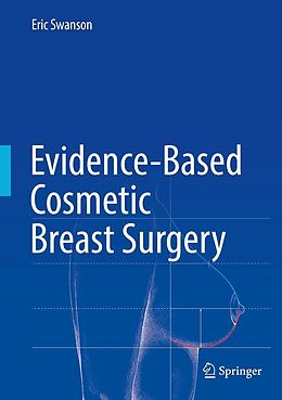 E-Book (pdf) Evidence-Based Cosmetic Breast Surgery von Eric Swanson