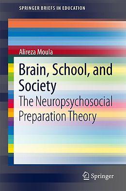 E-Book (pdf) Brain, School, and Society von Alireza Moula