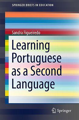 E-Book (pdf) Learning Portuguese as a Second Language von Sandra Figueiredo