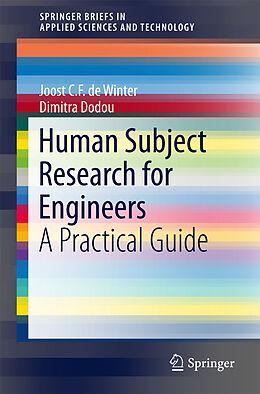 Kartonierter Einband Human Subject Research for Engineers von Joost C.F. de Winter, Dimitra Dodou