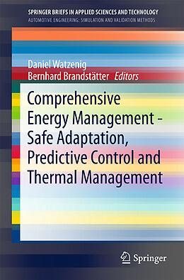Kartonierter Einband Comprehensive Energy Management - Safe Adaptation, Predictive Control and Thermal Management von