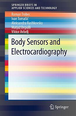 Kartonierter Einband Body Sensors and Electrocardiography von Roman Trobec, Ivan Tomasic, Aleksandra Rashkovska