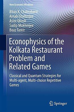 E-Book (pdf) Econophysics of the Kolkata Restaurant Problem and Related Games von Bikas K. Chakrabarti, Arnab Chatterjee, Asim Ghosh
