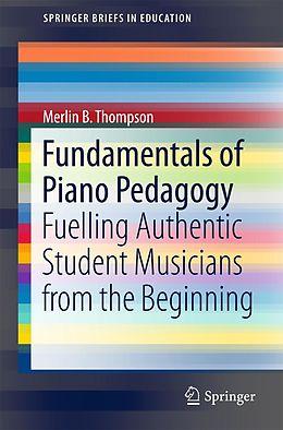 E-Book (pdf) Fundamentals of Piano Pedagogy von Merlin B. Thompson