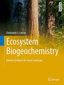 Fester Einband Ecosystem Biogeochemistry von Christopher S. Cronan