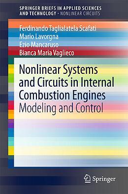 Kartonierter Einband Nonlinear Systems and Circuits in Internal Combustion Engines von Bianca Maria Vaglieco, Mario Lavorgna, Ferdinando Taglialatela-Scafati